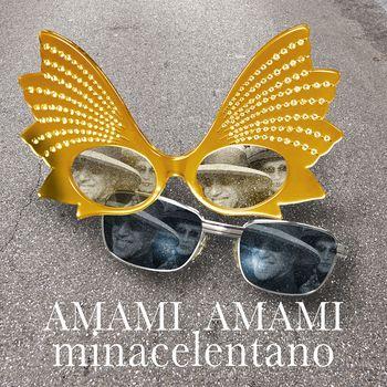 Amami amami - Mina Celentano