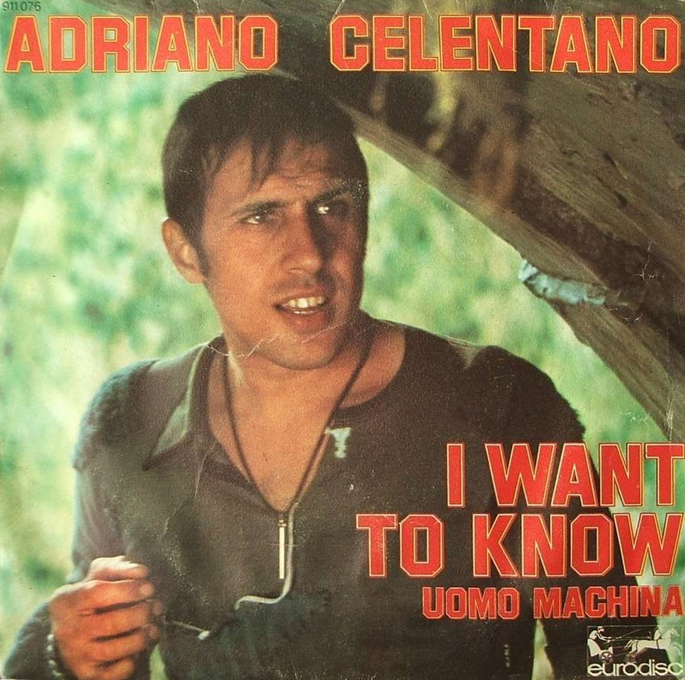 Adriano Celentano - I want to know